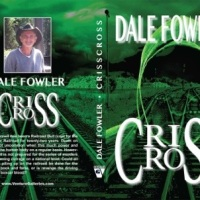 A Masterclass Interview With Author And Screenplay Writer, Dale Fowler, Author Of CrissCross And The Shroud