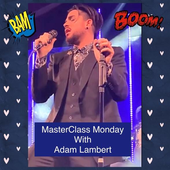 MasterClass Monday: Adam Lambert Performs An Abbreviated Version Of Nessun Dorma